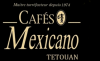 CAFES MEXICANO